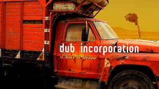 "DUB INC - Achtah feat Omar Perry (Album ""Dans le décor"")"