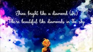Nightcore - Diamonds (Lyrics) ◆◇