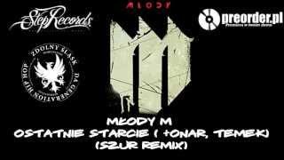 Młody M ft. Onar, Temek - Ostatnie starcie (Szur Remix)