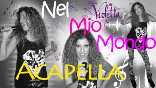 Nel Mio Mondo - Violetta (Acapella Cover) by Adriana Vitale