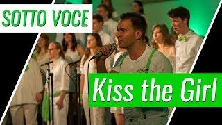 Sotto Voce - Kiss the Girl (Cover)