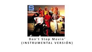 S Club 7 - Dont Stop Movin (Instrumental Version)