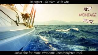 Emergent - Scream With Me | Sick Montage Rock