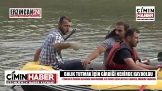 Erzincan'da Karasu Nehri'ne Giren Kişi Kayboldu