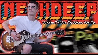 Neck Deep - Where Do We Go When We Go (Guitar & Bass Cover w/ Tabs)