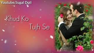 ki sang Tere Panio Sa Panio Sa behta Rahon. Tu Sonti Rahe romantic heart touching love status video
