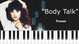 "Foxes - ""Body Talk"" Piano Tutorial  - Cover - How to play - Synthesia"