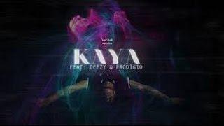 Monsta - KAYA (Feat : Deezy & Prodigio) - (Letra)
