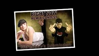 Right Now (Remix) Eliza ft. Snak Tha Ripper
