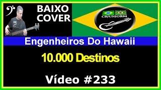 Engenheiros do Hawaii - 10.000 Destinos (no BAIXO com Tablatura) bass cover tab