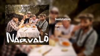 SVALUTATION - Narvalò LiVe