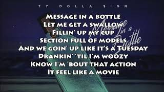 Ty Dolla $ign - Message In A Bottle (LYRICS) NEW! 2017