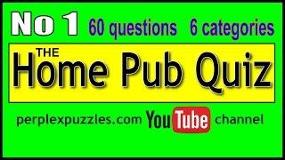 The Home Pub Quiz No 1
