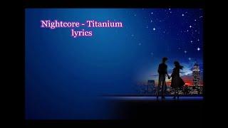 nightcore - Titanium lyrics