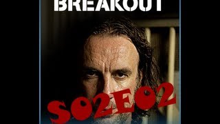 Breakout S02E02 - The Real MacGyver