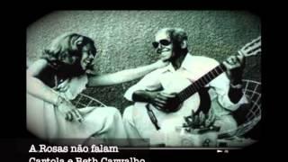 As rosas não falam - Cartola e Beth Carvalho - Gravação Rara