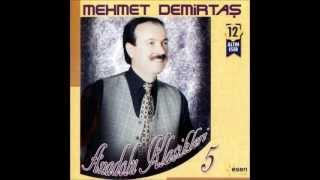 Denize Dalmayınca - Mehmet Demirtaş
