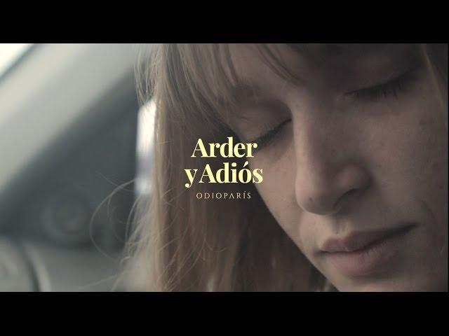 """Video de """"Arder y adiós"""" de Odio París"""