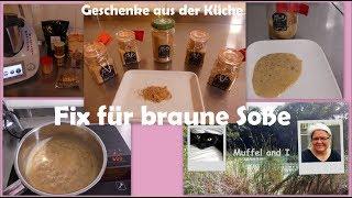 Fix Pulver für braune Soße, selbstgemachtes Soßenpulver - Geschenke aus der Küche -