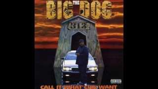 Big Dog - Capp Piller Dope Dealer