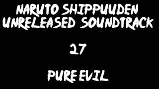 Naruto Shippuuden Unreleased Soundtrack - Pure Evil