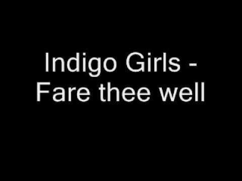 Indigo Girls Fare Thee Well Chords Chordify