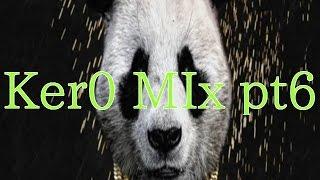 DJ cer0 - Ker0 MIX pt6