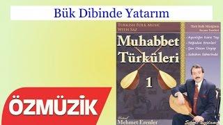 Bük Dibinde Yatarım - Muhabbet Türküleri 1 (Official Video)