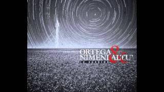 Ortega & Nimeni Altu' - Odată Şi Odată