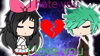 🎶🐐GachaVerse-Music Video-I Hate You I Love You🐐🎶