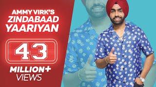 Ammy Virk - ZINDABAAD YAARIAN (Full Song) - Latest Punjabi Song 2018 - Lokdhun width=