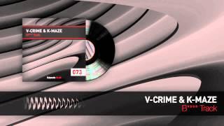 V-Crime & K-Maze - B**** Track (Official HQ Preview)
