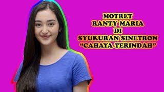 "MOTRET RANTY MARIA DI SYUKURAN SINETRON ""CAHAYA TERINDAH"""