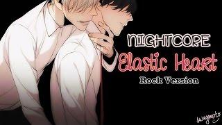 Nightcore - Elastic Heart [Rock Version]