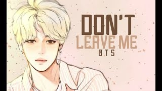 Nightcore → Don't Leave Me ( BTS )