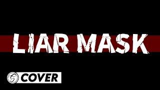 AKAME GA KILL! (OPENING 2) - LIAR MASK アカメが斬る! Op 2 🎤SHOUJY Cover