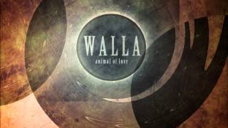 WALLA - Animal of Love (Animal of Love EP)