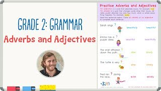 Grade 2: Grammar Practice - Adjectives and Adverbs Worksheet | Kids Academy