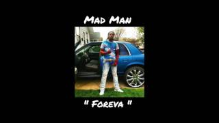 Mad Man - Foreva