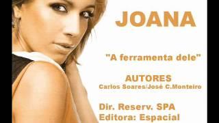 JOANA - A ferramenta dele - Autores - Carlos Soares e José C. Monteiro