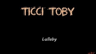 Lullaby - Ticci Toby