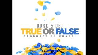 Lil Durk Feat. DeJ Loaf – True Or False (2016) (Audio HQ)