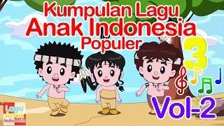 Kumpulan Lagu Anak Indonesia Populer 17 Menit - Vol 2 | Lagu Anak Indonesia width=