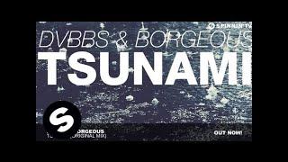 DVBBS & Borgeous - TSUNAMI (Original Mix)