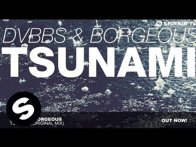 'Tsunami', de Borgeous y DVBBS.