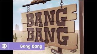 Bang Bang: relembre a abertura da novela da Globo