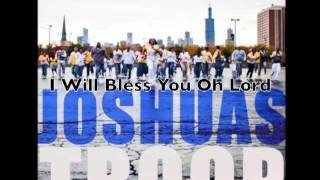 Joshua's Troop -- I Will Bless You Oh Lord