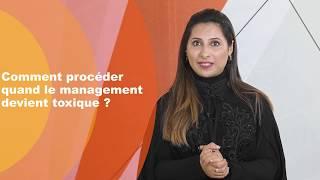 Comment procéder quand le management devient toxique ?