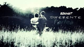 SoWhat - Diferente [Partea I] Official Audio HQ