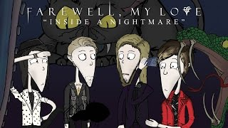 Farewell, My Love: Inside a Nightmare [OFFICIAL VIDEO]